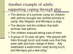 another example of adults supporting coping through play
