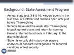 background state assessment program