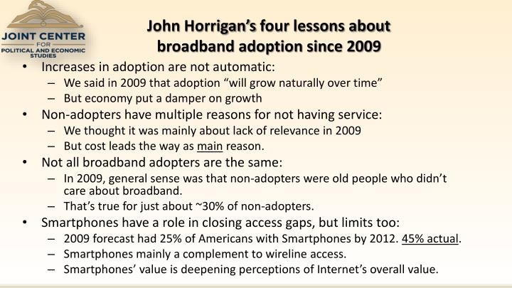 john horrigan s four lessons about broadband adoption since 2009 n.