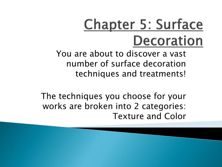 chapter 5 s urface decoration n.