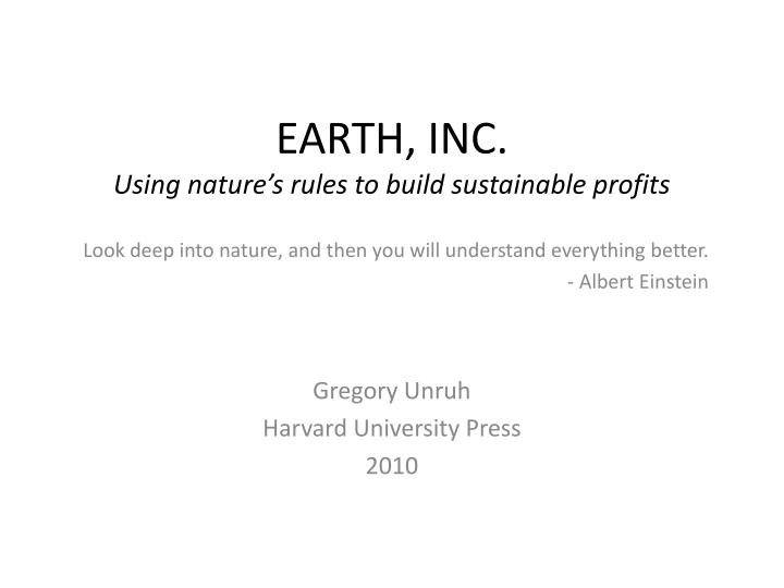 earth inc using nature s rules to build sustainable profits n.