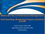 where are you on performance management dash boarding monitoring progress baselines evm