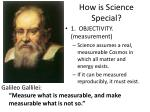 how is science special