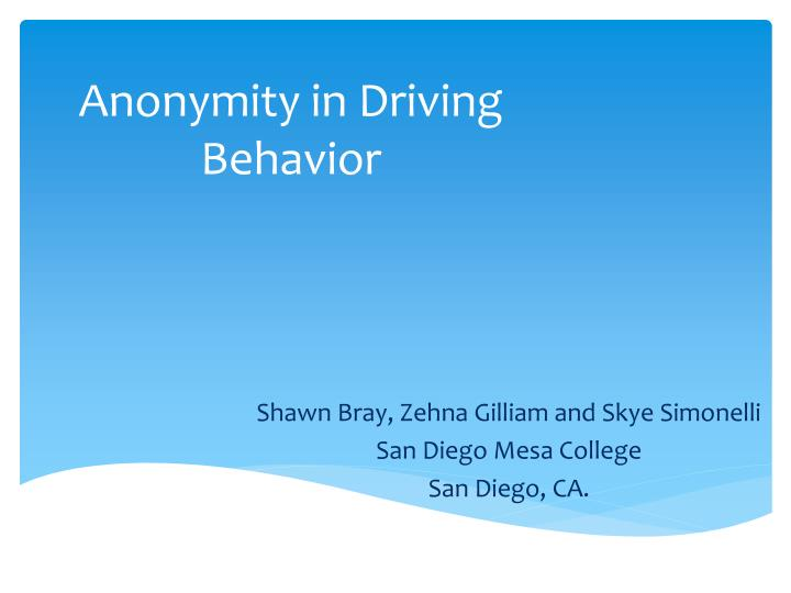 anonymity in driving behavior n.