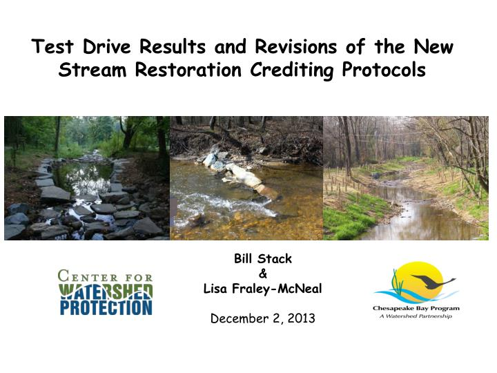 test drive results and revisions of the new stream restoration crediting protocols n.
