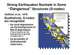 strong earthquakes nucleate in some dangerous structures d nodes
