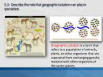 5 3 describe the role that geographic isolation can play in speciation