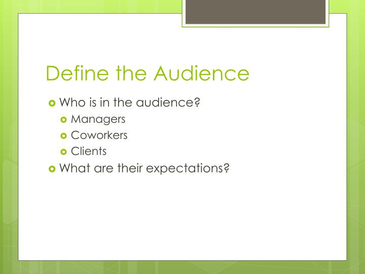 Define the audience