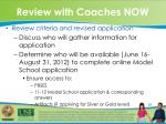 review with coaches now