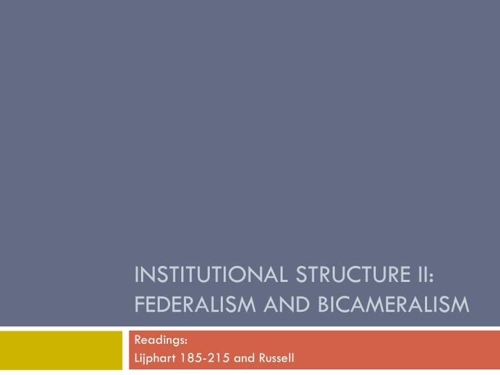 institutional structure ii federalism and bicameralism n.
