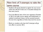 new limit of 3 attempts to take the same course1