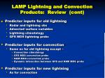 lamp lightning and convection products review cont