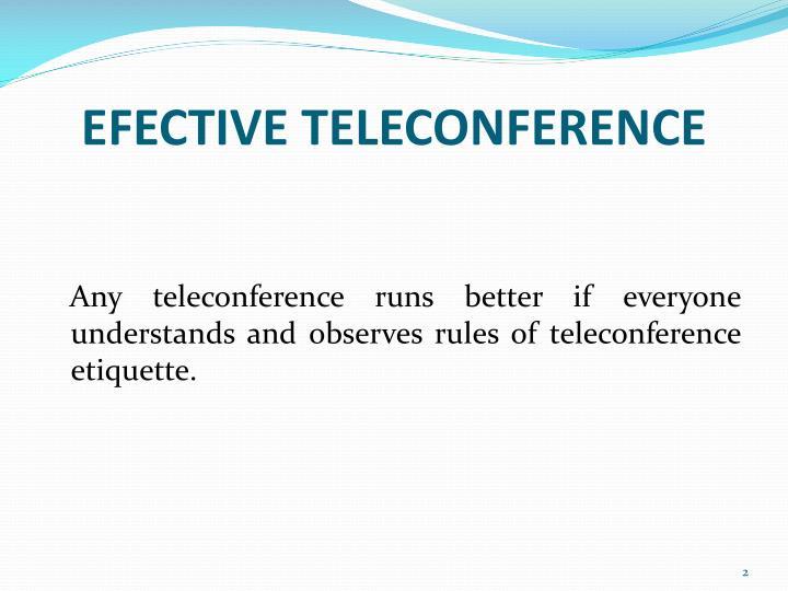 Efective teleconference