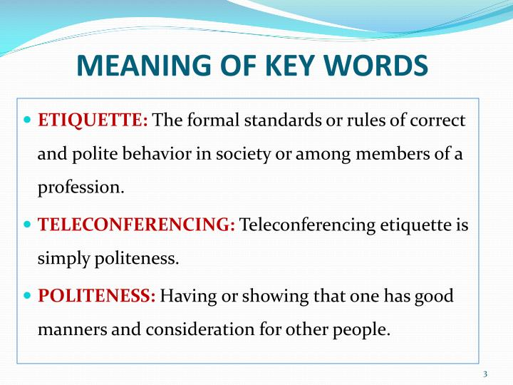 MEANING OF KEY WORDS  sc 1 st  SlideServe & PPT - TELECONFERENCING ETIQUETTE PowerPoint Presentation - ID:2100708