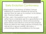 early evolution controversy