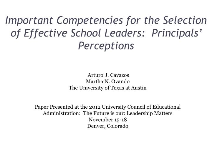 important competencies for the selection of effective school leaders principals perceptions n.