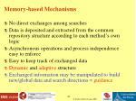memory based mechanisms