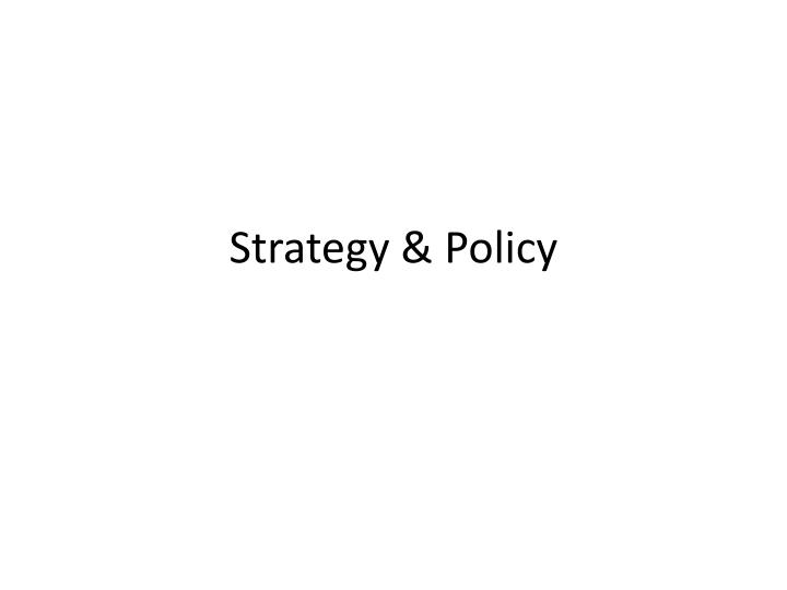 strategy policy n.