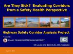 are they sick evaluating corridors from a safety health perspective
