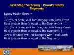 first stage screening priority safety segments