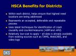 hsca benefits for districts