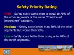 safety priority rating