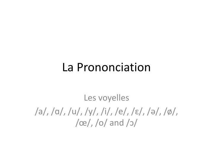 la prononciation n.