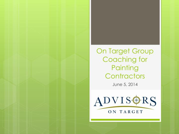 on target group coaching for painting contractors n.