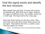 find the signal words and identify the text structure