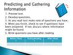 predicting and gathering information