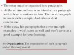 3 organization the organization of each paragraph and of the essay overall