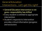 general education interventions let s get this right