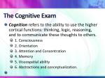 the cognitive exam