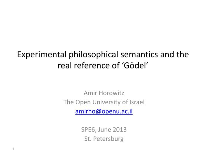 experimental philosophical semantics and the real reference of g del n.