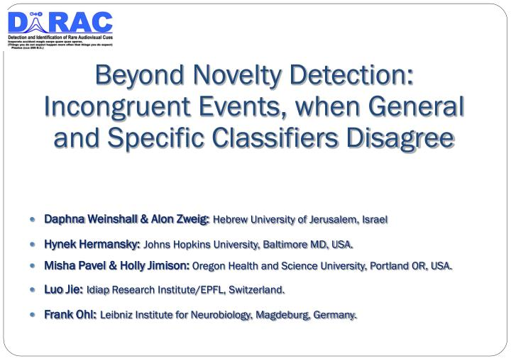 beyond novelty detection incongruent events when general and specific classifiers disagree n.