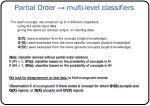 partial order multi level classifiers