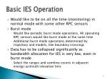 basic ies operation