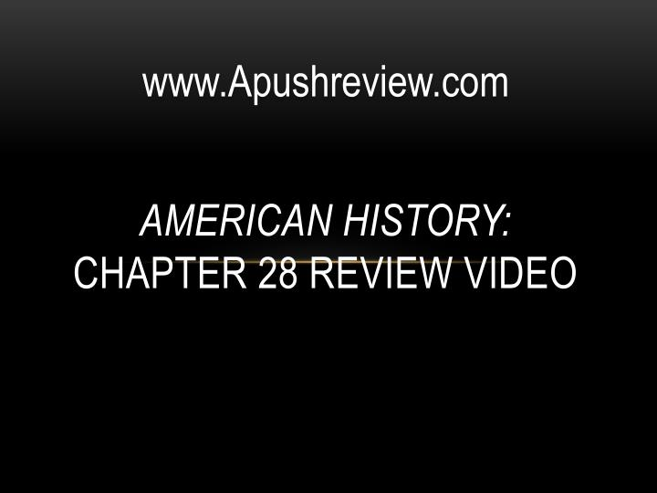 american history chapter 28 review video n.