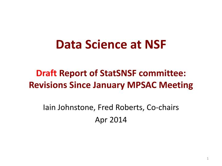 data science at nsf draft report of statsnsf committee revisions since january mpsac meeting n.
