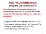 new recommendation program officer initiatives