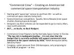commercial crew creating an american led commercial space transportation industry
