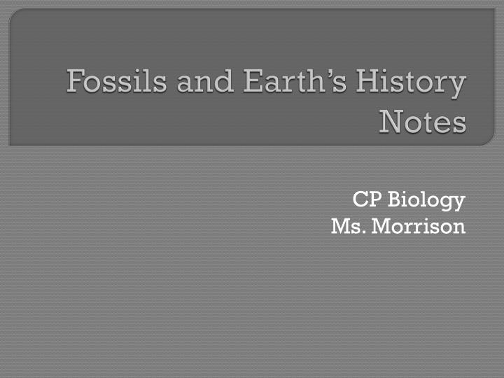 fossils and earth s history notes n.