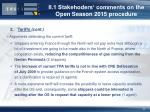 ii 1 stakehoders comments on the open season 2015 procedure3