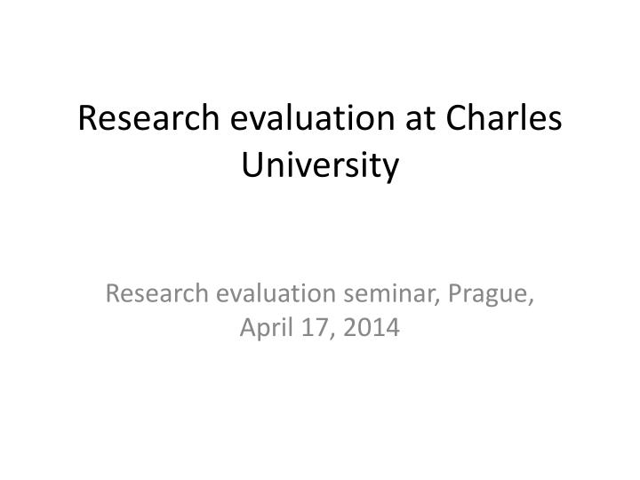research evaluation at charles university n.