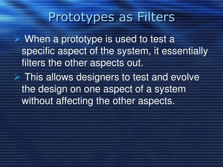 Prototypes as Filters