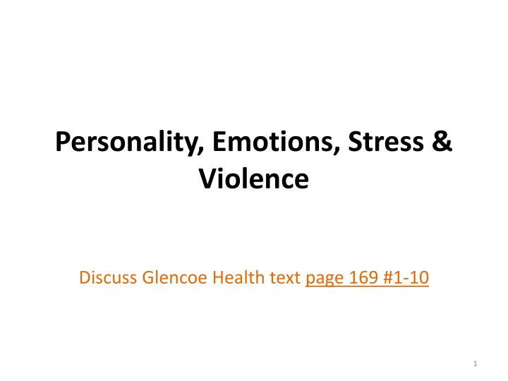 personality emotions stress violence n.