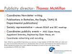 publicity director thomas mcmillan