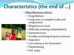characteristics the end of