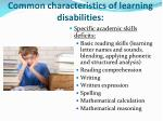 common characteristics of learning disabilities