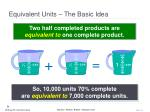 equivalent units the basic idea